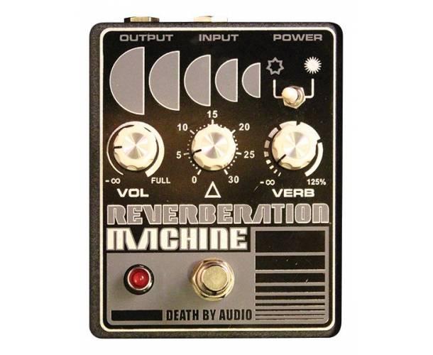 DEATH BY AUDIO - REVERBERATION MACHINE