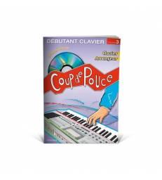 EDITIONS COUP DE POUCE - CLAVIER VOLUME 3 LIVRE ET CD