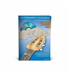 EDITIONS COUP DE POUCE - DICTIONNAIRE DES ACCORDS LIVRE + CD