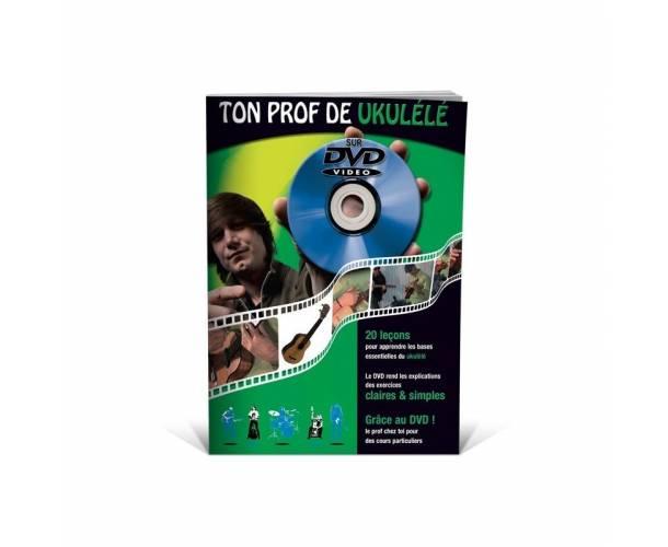 EDITIONS COUP DE POUCE - TON PROF DE UKULELE LIVRE + DVD